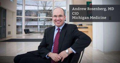Andrew Rosenberg MD, CIO, Michigan Medicine