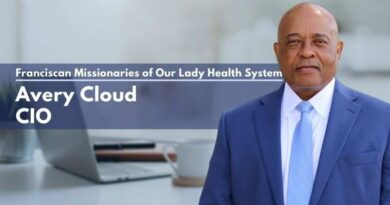 Avery Cloud, CIO, Franciscan Missionaries of Our Lady Health System