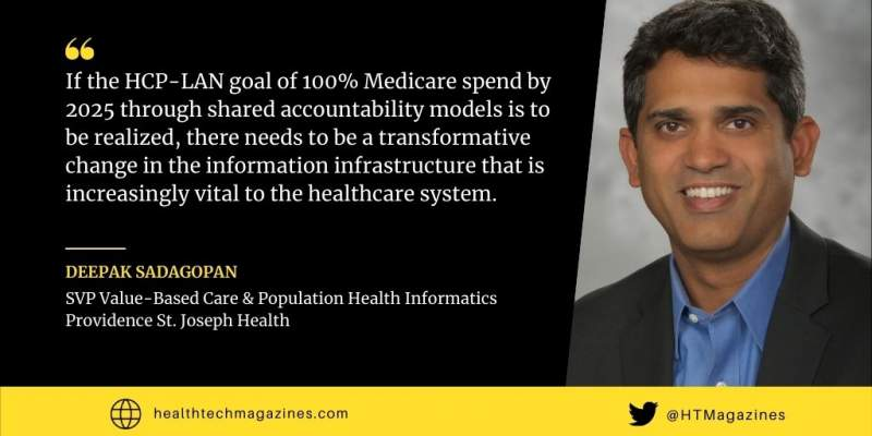 Deepak Sadagopan, SVP Value-Based Care & Population Health Informatics, Providence St. Joseph Health