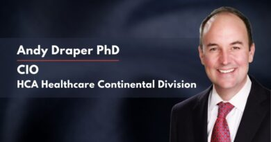 Andy Draper PhD, CIO & Dr. Mark Radlauer, CMIO at HCA Healthcare Continental Division