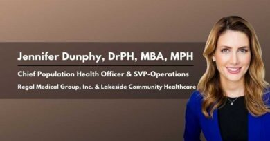 Jennifer Dunphy, DrPH, MBA, MPH, Chief Population Health Officer & SVP-Operations, Regal Medical Group, Inc. & Lakeside Community Healthcare
