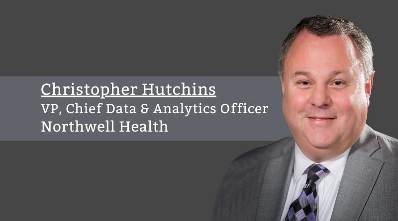 Christopher Hutchins, VP, Chief Data & Analytics Officer, Northwell Health
