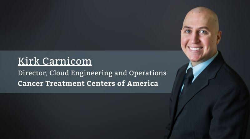 Kirk Carnicom_Cancer Treatment Centers of America