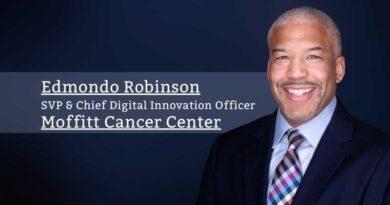 Edmondo Robinson, MD, MBA, FACP, SVP & Chief Digital Innovation Officer, Moffitt Cancer Center