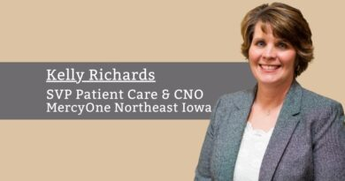 Kelly Richards DNP, RN, SVP Patient Care & CNO, MercyOne Northeast Iowa