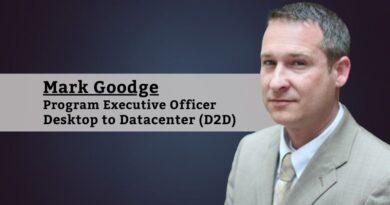 Mark Goodge, Program Executive Officer of Desktop to Datacenter (D2D)