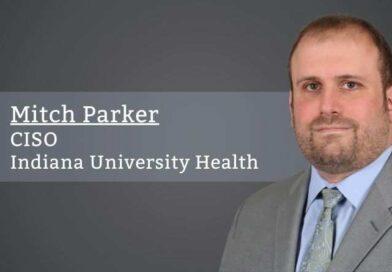 Mitch Parker, CISO, Indiana University Health