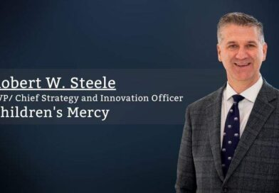 Robert W. Steele, MD, MBA, EVP/ Chief Strategy and Innovation Officer, Children's Mercy