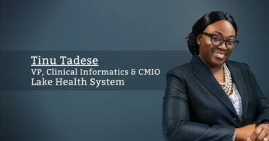 Tinu Tadese, MD FACHE, VP, Clinical Informatics & CMIO, Lake Health System