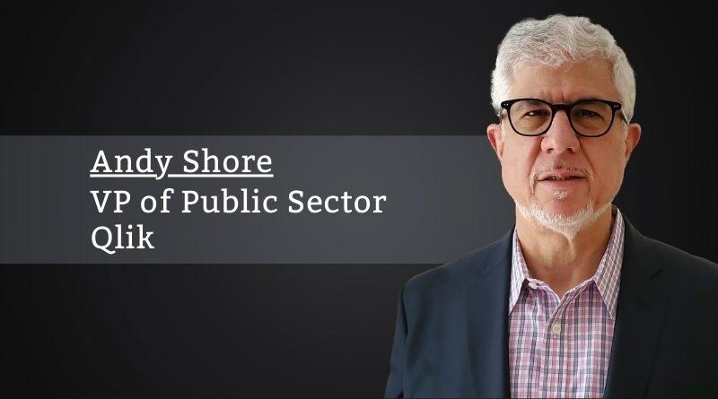 Andy Shore, VP of Public Sector, Qlik
