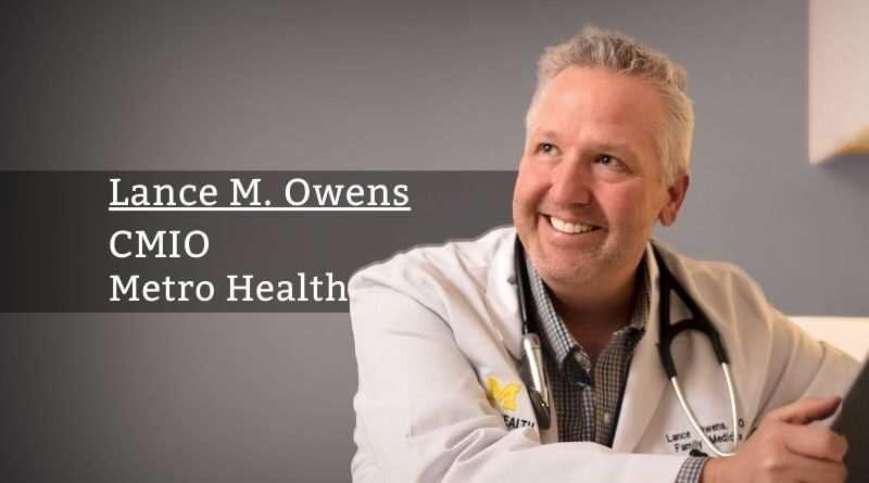 Lance M. Owens, CMIO, Metro Health