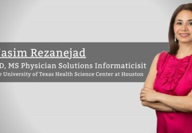 Nasim Rezanejad, MD, MS Physician Solutions Informaticisit, The University of Texas Health Science Center at Houston