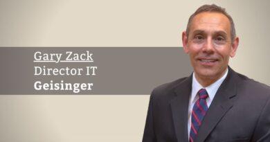 Gary Zack, Director IT, Geisinger