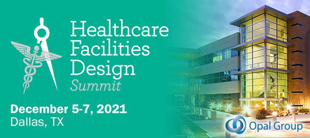 Healthcare Facilities Design Summit