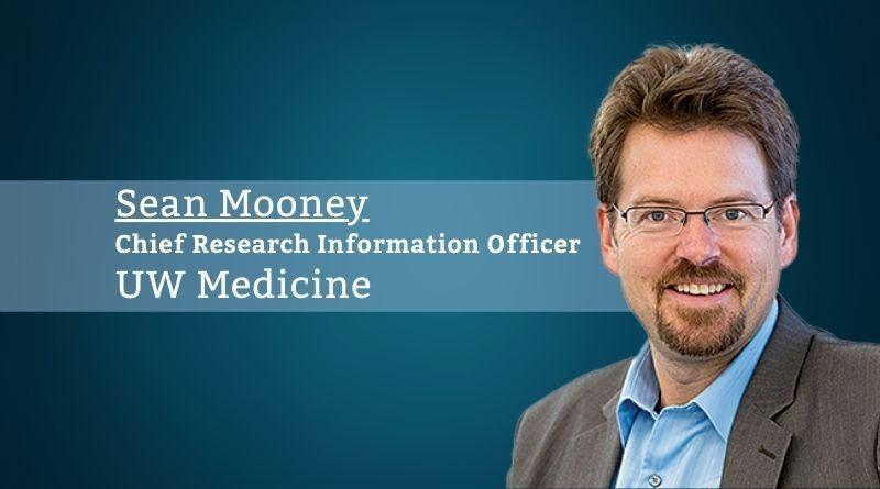 Sean D Mooney, Ph.D., FACMI, Chief Research Information Officer, UW Medicine