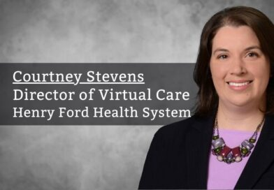 Courtney Stevens, Director of Virtual Care, Henry Ford Health System